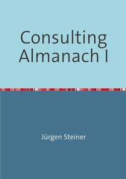Consulting Almanach I von Steiner,  Jürgen