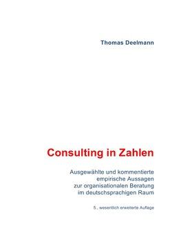 Consulting in Zahlen von Deelmann,  Thomas
