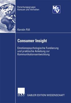 Consumer Insight von Föll,  Kerstin, Trommsdorff,  Prof. Dr. Volker