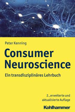 Consumer Neuroscience von Kenning,  Peter