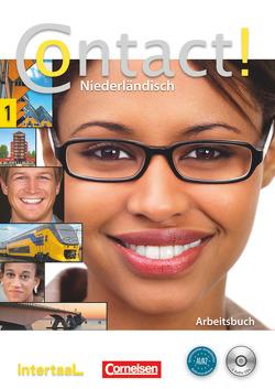 Contact! / A1/A2 – Arbeitsbuch mit CDs von Cornax,  Annemarie, Leeuw,  Elsbeth, Roël,  Petra