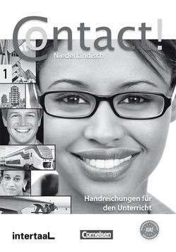 Contact! / A1/A2 – Handreichungen für den Unterricht von Groot,  Femke, Leeuw,  Elsbeth, Mennen,  Susan