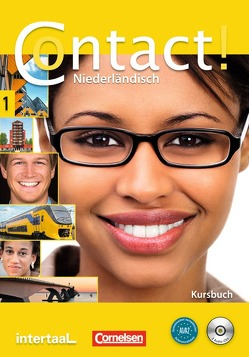 Contact! / A1/A2 – Kursbuch mit CDs und Wortliste Niederländisch-Deutsch von Cornax,  Annemarie, Leeuw,  Elsbeth, Roël,  Petra
