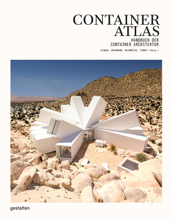 Container Atlas (aktualisierte Ausgabe) von Bergmann,  Julia, Buchmeier,  Matthias, Klanten,  Robert, Slawik,  Han, Tinney,  Sonja
