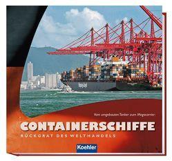Containerschiffe – Rückgrat des Welthandels von Witthöft,  Hans Jürgen