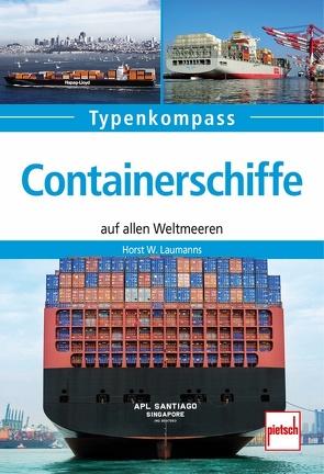 Containerschiffe von Laumanns,  Horst W.