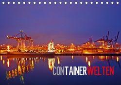 Containerwelten (Tischkalender 2018 DIN A5 quer) von Ellerbrock,  Bernd