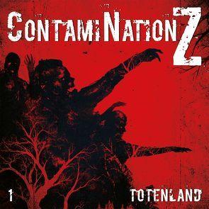 ContamiNation Z 1: Totenland von Dane Rahlmeyer