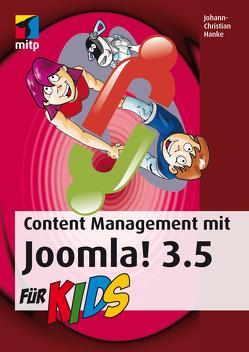 Content Management mit Joomla! 3.5 für Kids von Hanke,  Johann-Christian