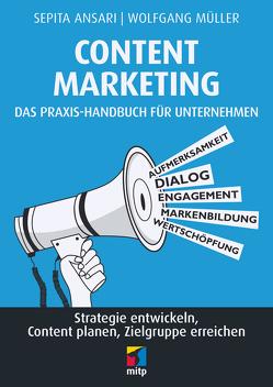 Content Marketing. Das Praxis-Handbuch für Unternehmen von Ansari,  Sepita