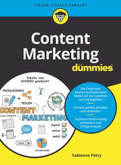 Content Marketing für Dummies von Petry,  Fabienne