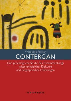 Contergan von Freitag,  Walburga Katharina