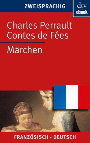 Contes de Fées Märchen von Müller,  Ulrich Friedrich, Oldenbourg,  Louise, Perrault,  Charles