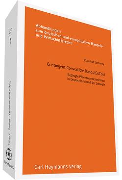 Contingent Convertible Bonds (CoCos) von Eschwey,  Claudius
