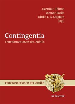 Contingentia von Böhme,  Hartmut, Röcke,  Werner, Stephan,  Ulrike C. A.