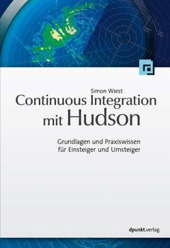 Continuous Integration mit Hudson/Jenkins von Wiest,  Simon