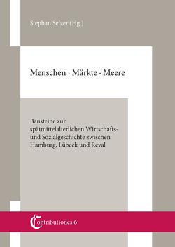 Contributiones. Mittelalterforschung an der Helmut-Schmidt-Universität Band 6 von Selzer,  Stephan