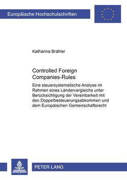 Controlled Foreign Companies-Rules von Brähler,  Katharina Silvia