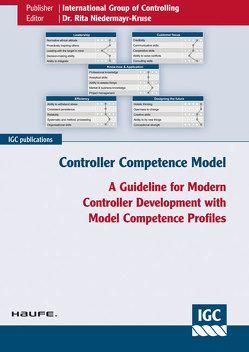 Controller Competence Model von Eiselmayer,  Klaus, Gleich,  Ronald, Losbichler,  Heimo, Niedermayr-Kruse,  Rita, Rieder,  Lukas, Schulze,  Mike, Seefried,  Johannes, Thiele,  Philipp, Wickel-Kirsch,  Silke