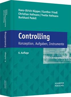 Controlling von Friedl,  Gunther, Hofmann,  Christian, Hofmann,  Yvette, Küpper,  Hans-Ulrich, Pedell,  Burkhard