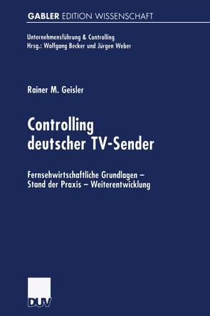 Controlling deutscher TV-Sender von Geisler,  Rainer