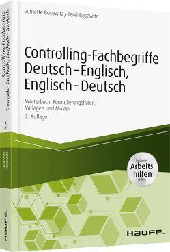 Controlling-Fachbegriffe Deutsch-Englisch, Englisch-Deutsch – inkl. Arbeitshilfen online von Bosewitz,  Annette, Bosewitz,  René