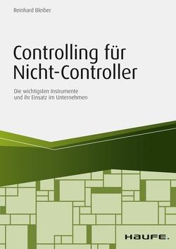 Controlling für Nicht-Controller von Bleiber,  Reinhard