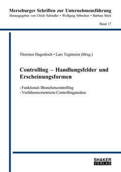 Controlling – Handlungsfelder und Erscheinungsformen von Hagenloch,  Thorsten, Tegtmeier,  Lars