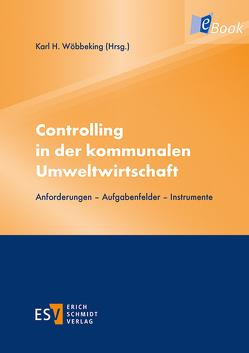 Controlling in der kommunalen Umweltwirtschaft von Wöbbeking,  Karl H.