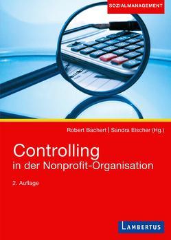 Controlling in der Nonprofit-Organisation von Bachert,  Robert, Eischer,  Sandra