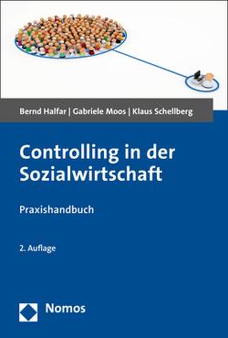 Controlling in der Sozialwirtschaft von Halfar,  Bernd, Moos,  Gabriele, Schellberg,  Klaus