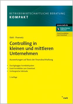 Controlling in kleinen und mittleren Unternehmen von Klett,  Christian, Pivernetz,  Michael
