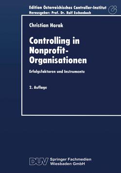 Controlling in Nonprofit-Organisationen von Horak,  Christian