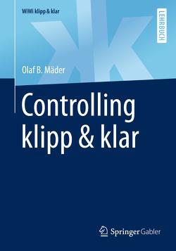 Controlling klipp & klar von Mäder,  Olaf B.