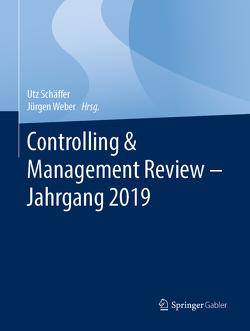 Controlling & Management Review – Jahrgang 2019 von Schäffer,  Utz, Weber,  Juergen