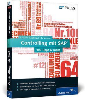 Controlling mit SAP − 100 Tipps & Tricks von Messner,  Ulrike, Schmalzing,  Kathrin