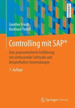 Controlling mit SAP® von Friedl,  Gunther, Pedell,  Burkhard