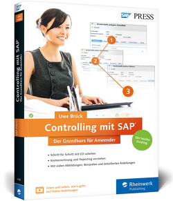 Controlling mit SAP: Der Grundkurs für Anwender von Brück,  Uwe