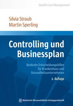 Controlling und Businessplan von Sperling,  Martin, Straub,  Silvia