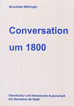 Conversation um 1800 von Wehinger,  Brunhilde