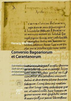 Conversio Bagoaiorum et Carantanorum von Wolfram,  Herwig