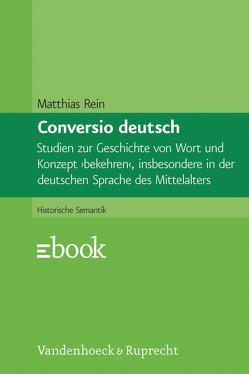 Conversio deutsch von Rein,  Matthias