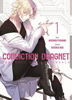 Conviction Dragnet: Fangnetz des Schicksals von Fushino,  Michiru, Höfler,  Burkhard, Oda,  Suzuka