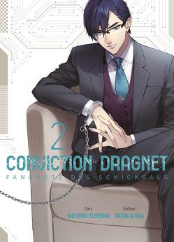 Conviction Dragnet: Fangnetz des Schicksals von Fushino,  Michiru, Oda,  Suzuka