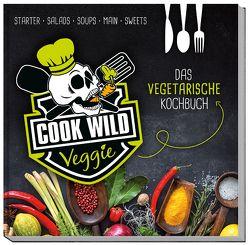 Cook Wild Veggie von Weber,  Katharina