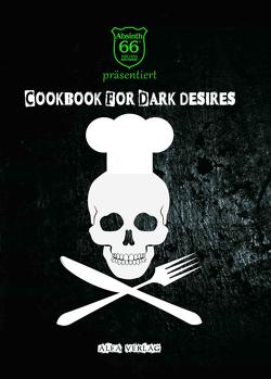 Cookbook For Dark Desires von Alfa,  Matthias