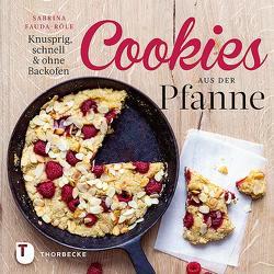 Cookies aus der Pfanne von Fauda-Rôle,  Sabrina, Frauendorf-Mössel,  Christine