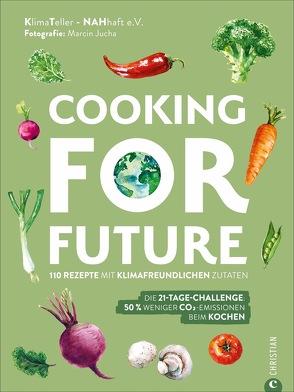 Cooking for Future von Jucha,  Marcin, KlimaTeller