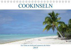 Cookinseln – Ein Traum aus Inseln und Lagunen in der Südsee (Tischkalender 2019 DIN A5 quer) von Astor,  Rick