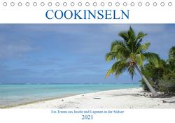 Cookinseln – Ein Traum aus Inseln und Lagunen in der Südsee (Tischkalender 2021 DIN A5 quer) von Astor,  Rick